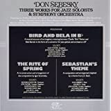 Three Works for Jazz Soloist & Symphony Orchestrapar Don Sebesky