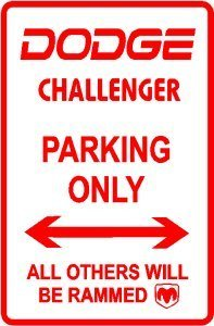 dodge-challenger-parking-only-sign