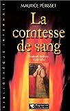 echange, troc Maurice Périsset - La comtesse de sang