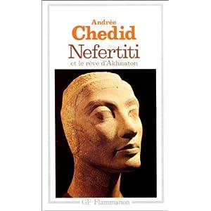 Nefertiti et le rêve d'Akhnaton