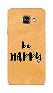 AMEZ be happy Back Cover For Samsung Galaxy A3 (2016 EDITION)