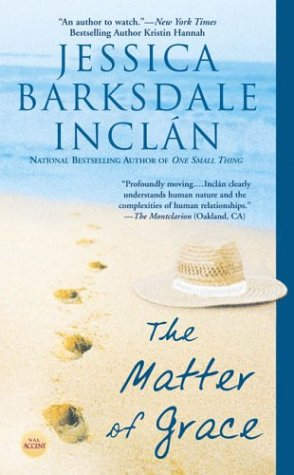The Matter of Grace, Jessica  Barksdale Inclan