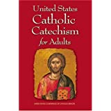 United States Catholic Catechism for Adult ~ US Conference of...