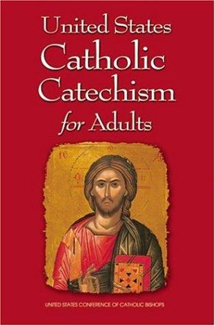 United States Catholic Catechism for Adu