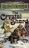 The Crystal Shard (Forgotten Realms) (0140111379) by R. A. Salvatore
