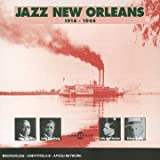 echange, troc Artistes Divers, Original Dixieland Jazz Band, King Oliver's Creole Jazz Band, Jelly Roll Morton, New Orleans Rhythm Kings, Louis Armstrong & His Hot Five, Jimmie Noone & His New Orleans Band - Jazz New Orleans 1918-1944