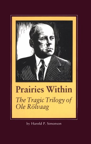 Prairies within: Tragic Trilogy of Ole Rolvaag