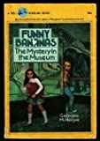 img - for Funny Bananas (The Mystery in the Museum) book / textbook / text book