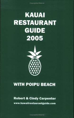 Kauai Restaurant Guide 2005 With Poipu Beach