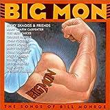 Big Mon: The Songs Of Bill Monroe