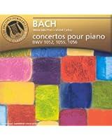 Bach - Concertos pour clavier BWV 1052, 1055, 1056