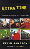 img - for Extra Time: A Season in the Life of a Football Fan book / textbook / text book