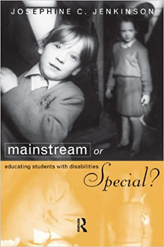 Mainstream or Special?: Educating Students with Disabilities