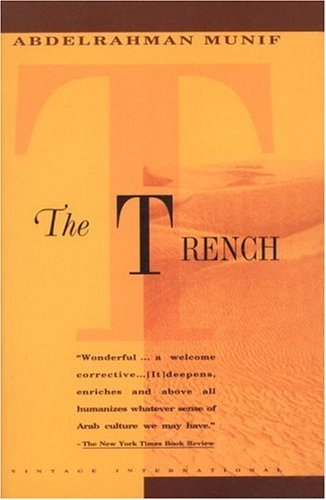 Cities of Salt Trilogy: Trench (Vintage International) by Abd al-Rahman Munif (31-Dec-1993) Paperback