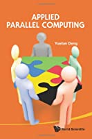 Applied Parallel Computing Front Cover