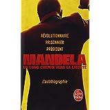 Un long chemin vers la libert�par Nelson Mandela