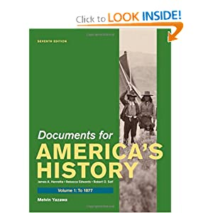 Documents for America's History, Volume I: To 1877 by James A. Henretta and Melvin Yazawa