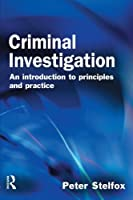 Criminal Investigation: An Introduction to Principles and Practice