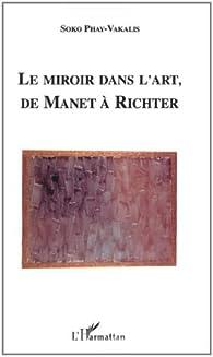 Le miroir dans l 39 art de manet richter babelio for Le miroir du desir