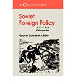 img - for [ SOVIET FOREIGN POLICY, 1917-1991: A RETROSPECTIVE (CUMMINGS CENTER) ] By Gorodetsky, G ( Author) 1994 [ Paperback ] book / textbook / text book