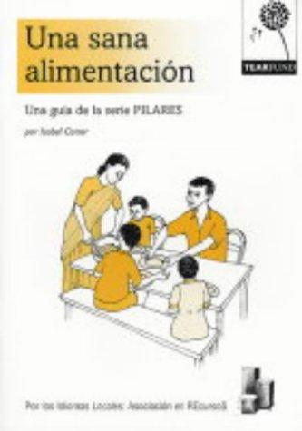 Una Sana Alimentacion: Una Guia De La Serie Pilares, Buch