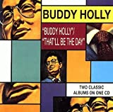 Buddy Holly/That'll Be the Day