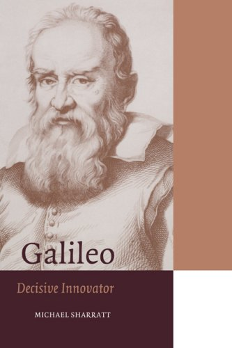 Galileo: Decisive Innovator (Cambridge Science Biographies)