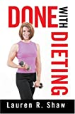 img - for Done with Dieting book / textbook / text book