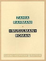 Musulman par Zahia Rahmani