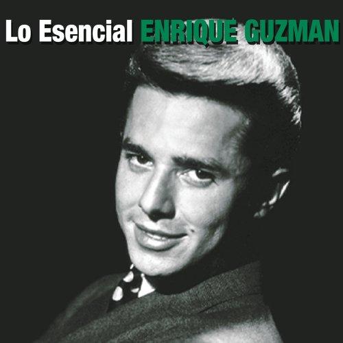ENRIQUE GUZMAN - Lo Esencial Enrique Guzman - Zortam Music