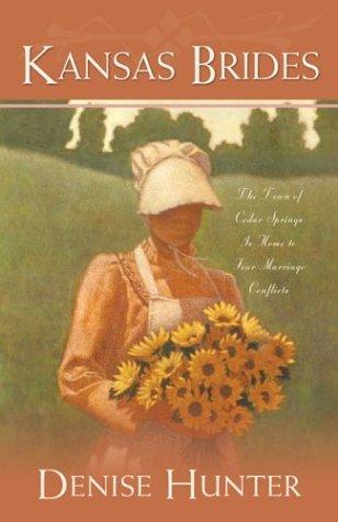 Kansas Brides: Stranger's Bride/Never a Bride/Bittersweet Bride/His Brother's Bride (Heartsong Novella Collection), Hunter, Denise