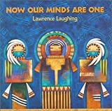 echange, troc Lawrence Laughing - Now Our Minds Are One