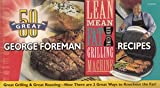 100 Great George Foreman Recipes (1929862334) by George Foreman