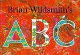 A. B. C. (0192721224) by Wildsmith, Brian
