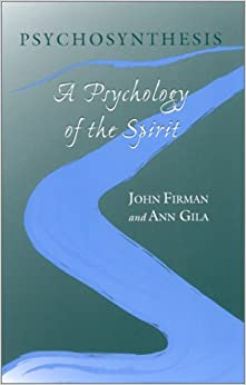 growth may psychological psychosynthesis spiritual technique through we