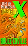 I Left My Sneakers in Dimension X (0340651164) by Bruce Coville