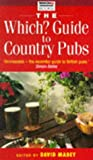 """Which Guide to Country Pubs (""""Which?"""" Guides) (0852026501) by Mabey, David"""