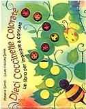 Dieci coccinelle colorate : un libro per imparare a contare