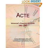 Acte: Webster's Timeline History, 1862 - 2007