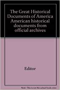 The great historical documents of america american for From documents of american history
