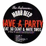 echange, troc Mobb Deep - Have a Party
