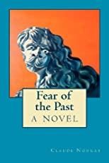 Fear of the Past, a novel