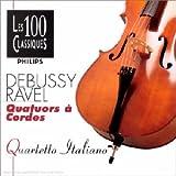 Debussy - Ravel : Quatuors à cordes / Quartetto Italiano