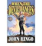 WHEN THE DEVIL DANCES (POSLEEN WAR) (0743436024) by JOHN RINGO