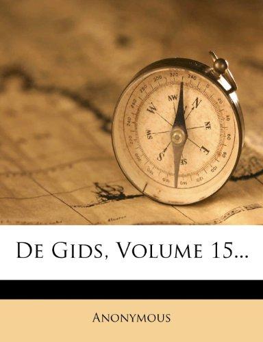 De Gids, Volume 15...