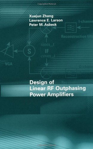 Design Of Linear Rf Outphasing Power Amplifiers