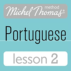 Michel Thomas Beginner Portuguese: Lesson 2 Hörbuch