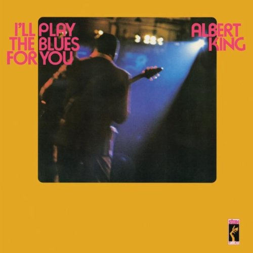 Albert King - I'll Play The Blues For You - Stax Remaster