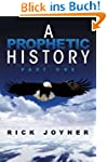 A Prophetic History, Part 1 (English...