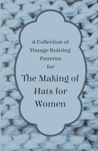 A Collection of Vintage Knitting Patterns for